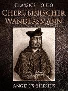 Cover-Bild zu Cherubinischer Wandersmann (eBook) von Silesius, Angelus