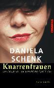 Cover-Bild zu Knarrenfrauen (eBook) von Schenk, Daniela