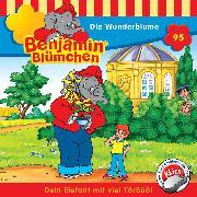 Cover-Bild zu Benjamin Blümchen - Die Wunderblume (Audio Download) von Mohr, Daniela