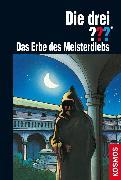 Cover-Bild zu Die drei ??? Das Erbe des Meisterdiebs (drei Fragezeichen) (eBook) von Marx, André
