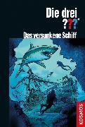Cover-Bild zu Die drei ??? Versunkenes Schiff (drei Fragezeichen) (eBook) von Marx, André