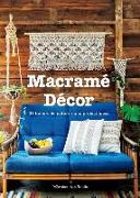 Cover-Bild zu Macrame Decor: 25 Boho-Chic Patterns and Project Ideas von Märchen Art Studio