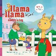 Cover-Bild zu Llama Llama Daddy's Day von Dewdney, Anna