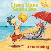 Cover-Bild zu Llama Llama Sand and Sun von Dewdney, Anna