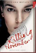 Cover-Bild zu Killing November von Mather, Adriana
