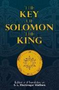 Cover-Bild zu The Key of Solomon the King von Mathers, S. L. MacGregor (Hrsg.)