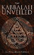 Cover-Bild zu The Kabbalah Unveiled (eBook) von Mathers, S. L. MacGregor