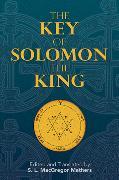 Cover-Bild zu The Key of Solomon the King (eBook) von Mathers, S. L. MacGregor (Hrsg.)
