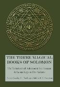 Cover-Bild zu The Three Magical Books of Solomon: The Greater and Lesser Keys & The Testament of Solomon von Crowley, Aleister