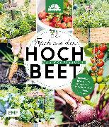 Cover-Bild zu Frisch aus dem Hochbeet -Das Praxisbuch (eBook) von Stadtgärtner, Die
