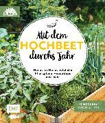 Cover-Bild zu Mit dem Hochbeet durchs Jahr (eBook) von Stadtgärtner, Die