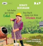 Cover-Bild zu Ich habe gar keine Enkel/Das Dach muss vor dem Winter drauf von Bergmann, Renate