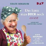 Cover-Bild zu Das kann man doch noch essen. Renate Bergmanns großes Haushalts- und Kochbuch (Audio Download) von Bergmann, Renate