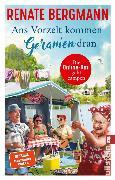Cover-Bild zu Ans Vorzelt kommen Geranien dran (eBook) von Bergmann, Renate