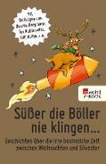 Cover-Bild zu Süßer die Böller nie klingen (eBook) von Bergmann, Renate