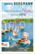 Cover-Bild zu Das bisschen Hüfte, meine Güte (eBook) von Bergmann, Renate
