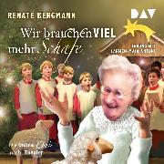 Cover-Bild zu Wir brauchen viel mehr Schafe. Die Online-Omi macht Theater (Audio Download) von Bergmann, Renate