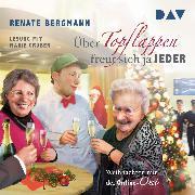 Cover-Bild zu Über Topflappen freut sich ja jeder (Audio Download) von Bergmann, Renate