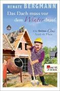 Cover-Bild zu Das Dach muss vor dem Winter drauf (eBook) von Bergmann, Renate