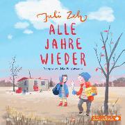 Cover-Bild zu Alle Jahre wieder (Audio Download) von Zeh, Juli