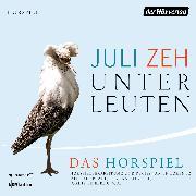 Cover-Bild zu Unterleuten (Audio Download) von Zeh, Juli