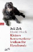Cover-Bild zu Kleines Konversationslexikon für Haushunde (eBook) von Zeh, Juli