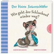 Cover-Bild zu Der kleine Siebenschläfer: Wie geht der Schluckauf wieder weg? von Bohlmann, Sabine