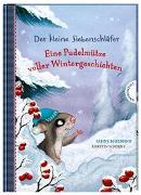 Cover-Bild zu Der kleine Siebenschläfer: Eine Pudelmütze voller Wintergeschichten von Bohlmann, Sabine