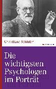 Cover-Bild zu Die wichtigsten Psychologen im Porträt (eBook) von Schlüter, Christiane
