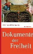 Cover-Bild zu Dokumente der Freiheit (eBook) von Pohanka, Reinhard
