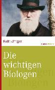 Cover-Bild zu Die wichtigsten Biologen (eBook) von Klinger, Ralf