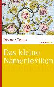Cover-Bild zu Das kleine Namenlexikon (eBook) von Urmes, Dietmar