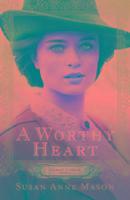 Cover-Bild zu A Worthy Heart von Mason, Susan Anne