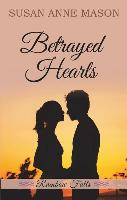 Cover-Bild zu Betrayed Hearts von Mason, Susan Anne
