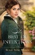 Cover-Bild zu The Best of Intentions von Mason, Susan Anne