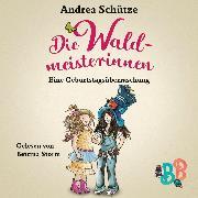 Cover-Bild zu Die Waldmeisterinnen - Eine Geburtstagsüberraschung (Audio Download) von Schütze, Andrea