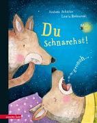 Cover-Bild zu Du schnarchst! von Schütze, Andrea