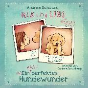 Cover-Bild zu Mia und Lino - Ein (fast) perfektes Hundewunder (Audio Download) von Schütze, Andrea