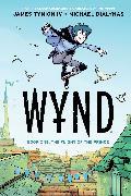 Cover-Bild zu Tynion IV, James: Wynd Book One: Flight of the Prince