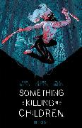 Cover-Bild zu Tynion IV, James: Something is Killing the Children Book One Deluxe Edition