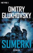 Cover-Bild zu Glukhovsky, Dmitry: Sumerki