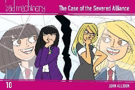Cover-Bild zu John Allison: Bad Machinery Vol. 10: The Case of the Severed Alliance, Pocket Edition