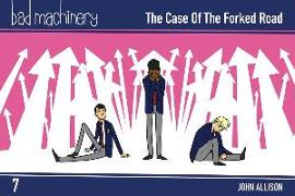 Cover-Bild zu John Allison: Bad Machinery, Vol. 7: The Case of the Forked Road Pocket Edition