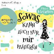 Cover-Bild zu Sowas kann auch nur mir passieren (Ungekürzte Lesung) (Audio Download) von McFarlane, Mhairi