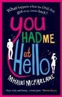 Cover-Bild zu You Had Me at Hello von McFarlane, Mhairi