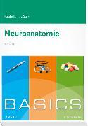 Cover-Bild zu Basics Neuroanatomie von Garzorz-Stark, Natalie