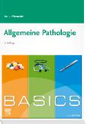 Cover-Bild zu BASICS Allgemeine Pathologie von Nennstiel, Simon