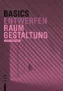 Cover-Bild zu Basics Raumgestaltung von Pressel, Dietrich