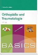 Cover-Bild zu BASICS Orthopädie und Traumatologie von Ficklscherer, Andreas
