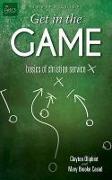 Cover-Bild zu Get in the Game Leader Guide: Basics of Christian Service von Oliphint, Clayton